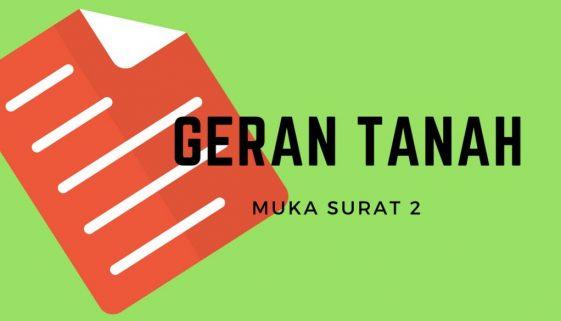 GERAN TANAH MUKA SURAT 2