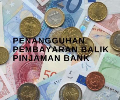 PENANGGUHAN PEMBAYARAN BALIK PINJAMAN BANK