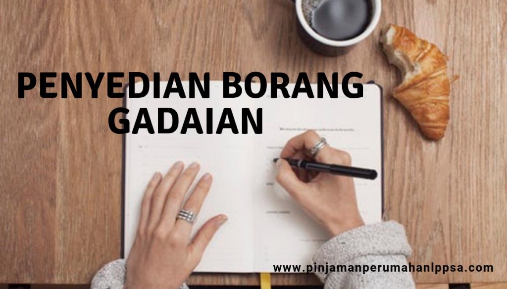 Penyedian Borang Gadaian Selepas Kelulusan Pinjaman